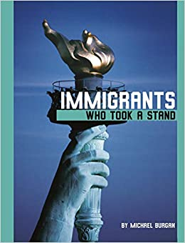 Immigrants Who Took A Stand cover