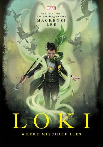 Loki: Where Mischief Lies cover
