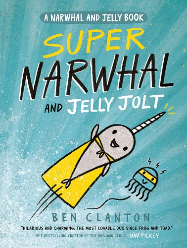 Super Narwhal and Jelly Jolt cover